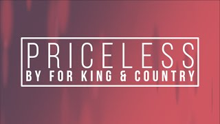 Priceless by For King and Country Lyrics