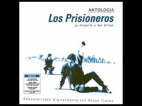 Antología (CD 1) - Los prisioneros (Completo)