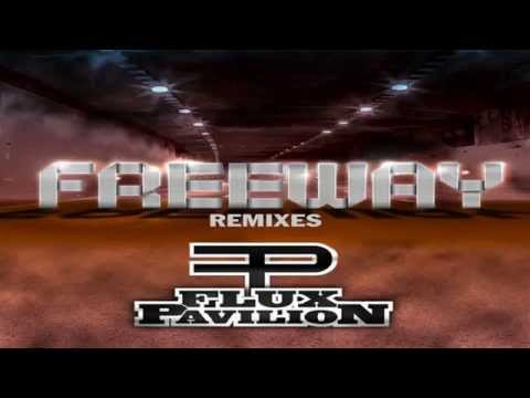 Baixar Flux Pavilion - Freeway (Flux Pavilion & Kill The Noise Remix)