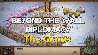 Beyond the Wall Diplomacy - The Giants - AoE2 HD [Game of Thrones custom scenario]
