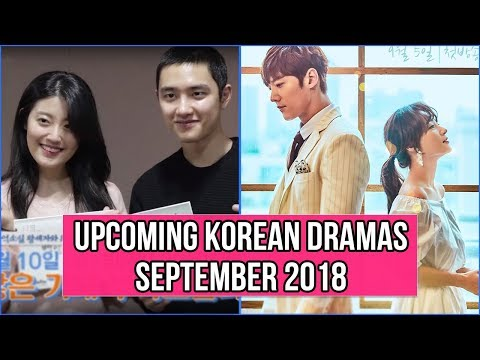 12 Upcoming Korean Dramas September 2018
