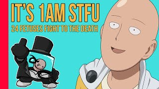It's 1am STFU! - Episode 3