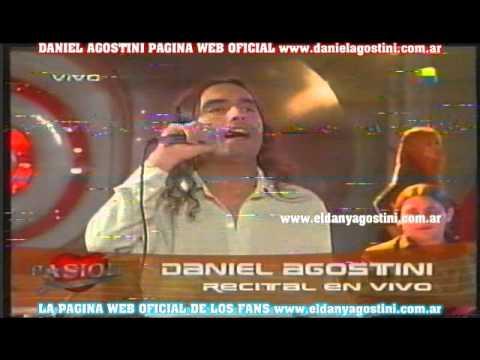 Daniel Agostini Show Completo Pasion de Sabado 2004