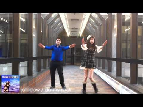 「パラパラ 」RAINBOW / DANNY ROCK 「ユーロビート 」