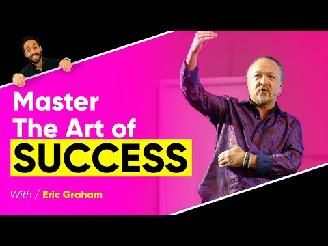 Why Developing Mastery Is Vital For Your Success | Eric Graham & Sebastian Beja