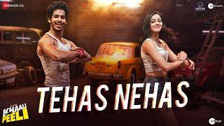 Tehas Nehas – Shekhar Ravjiani – Prakriti Kakar