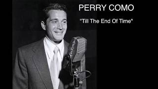 """Perry Como """"Till The End Of Time"""" (1945)"""