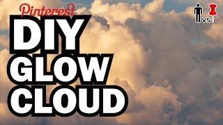 DIY Glow Cloud, MAN VS. PIN #7