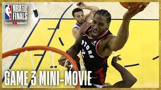2019 NBA Finals Game 3 Mini-Movie