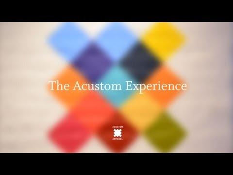 Experience Acustom Apparel