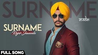 Surname – Rajvir Jawanda Ft Mix Singh Punjabi Video Download New Video HD