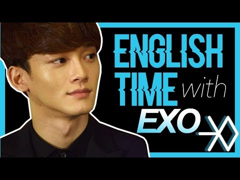 ENGLISH TIME WITH EXO 2017 (on crack)