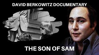 "Serial Killer: David ""The Son of Sam"" Berkowitz - Full Documentary"