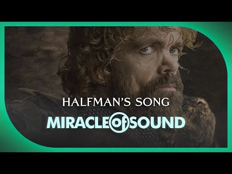 Miracle of Sound - Games of thrones - Halfmans song