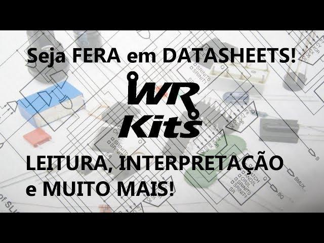 LANÇAMENTO CURSO DE LEITURA E INTERPRETAÇÃO DE DATASHEETS! (Adquira na pré venda)