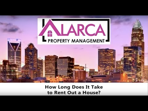 How Long Does it Take to Rent out a House in North Carolina? Charlotte Property Management