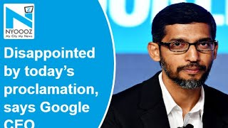 Google CEO Sundar Pichai disappointed with Trump's H-1B vi..