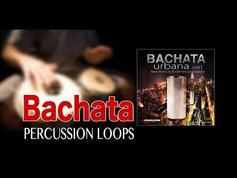 Professional Bachata Percussion Loops Bachata Urbana Vol 1 by Producers Vault