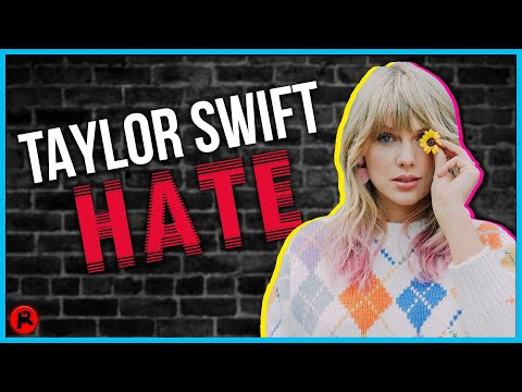 7 Reasons Why People HATE Taylor Swift