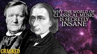 Why The World Of Classical Music Is Secretly Insane