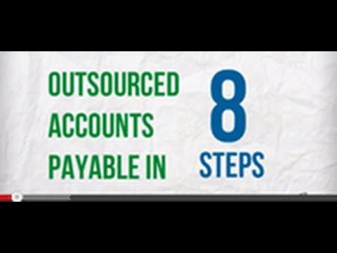 Outsourced Accounts Payable in 8 Steps