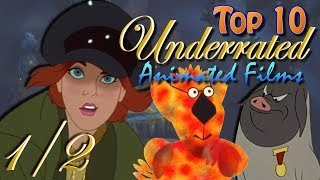 Top 10 Underrated Animated Films 1/2