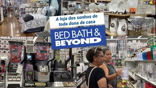 TOUR PELA BED BATH AND BEYOND