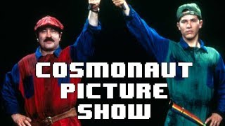 Super Mario Brothers: The Movie - Cosmonaut Picture Show