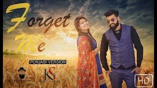Forget Me  Punjabi Version  : Talib Khan, siddhika Joshi   Full HD Video New Punjabi Song 2018
