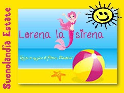 LORENA LA SIRENA - Canzoni per bambini di Pietro Diambrini