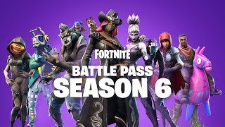 Fortnite - Season 6 Battle Pass