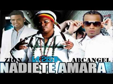 Nadie Te Amara Como Yo (Official Remix) - La Sista Ft. Arcangel & Zion
