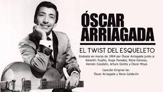 El Twist del Esqueleto - Óscar Arriagada - 1964