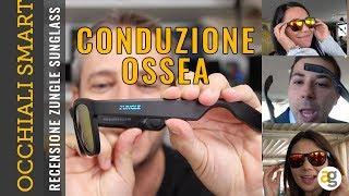 OCCHIALI SMART con AUDIO a CONDUZIONE OSSEA. Recensione ZUNGLE MUSIC VIPER Sunglasses