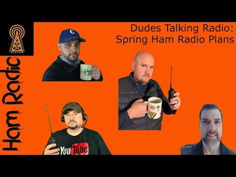 Dudes Talking Ham Radio: Spring Operating Plans