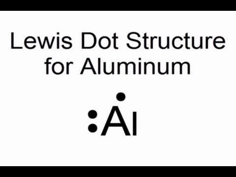 lewis dot structure for aluminum atom al youtube
