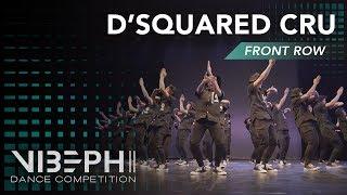 [2nd Place] D'SQUARED CRU | VIBE PH II [@AyelMari Front Row 4K] | #VIBEPH