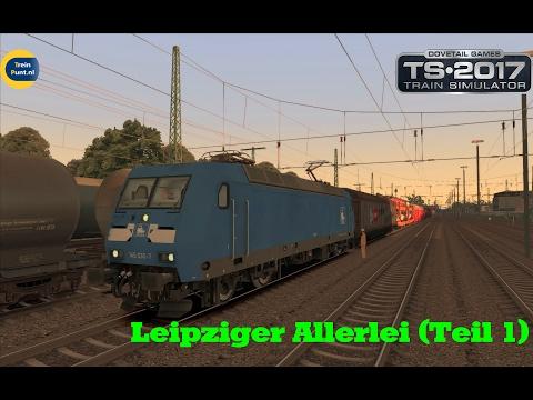 Leipziger Allerlei (Teil 1) | vR Br145 Press | Train Simulator 2017