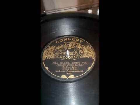 Rare Concert Record ..Bill Bailey won't you please come home..Arthur Collins