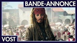 Pirates des caraïbes : la vengeance de salazar :  bande-annonce VOST