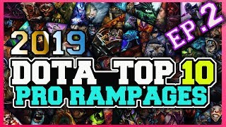 Dota 2 Pro Players Rampages Ep.#2 - 29-12-2018