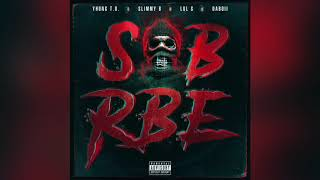 SOB X RBE - Always (Official Audio) | Gangin