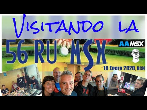 Visitando la 56 Ru MSX