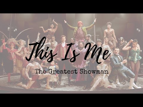 ► This Is Me《天生我材必有用》- The Greatest Showman Soundtrack 中文字幕