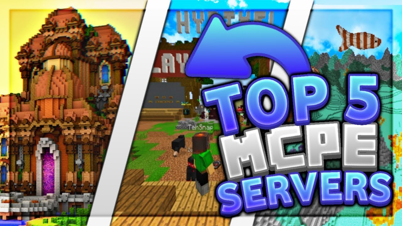 Top 5 Best MCPE Servers 2019 1 12+ / Minecraft PE (Pocket