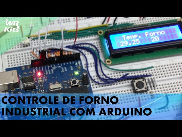 CONTROLE DE FORNO INDUSTRIAL COM ARDUINO E TERMOPAR
