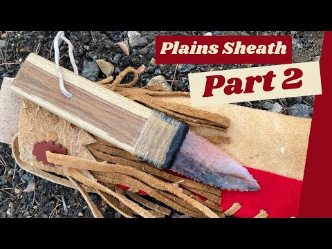 Making A Plains Indian Knife Sheath (Part 2 of 4)