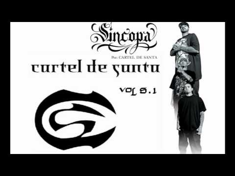Cartel de Santa - Ya no van [Volumen 5.1 2011]
