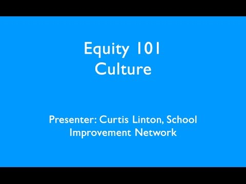 Equity 101 Culture