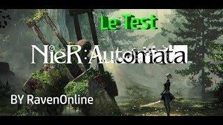 vidéo test NieR Automata par Raven